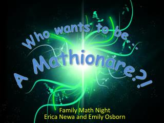 Family Math Night Erica Newa and Emily Osborn