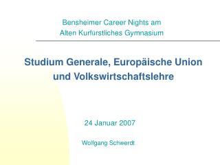 Studium Generale, Europäische Union und Volkswirtschaftslehre