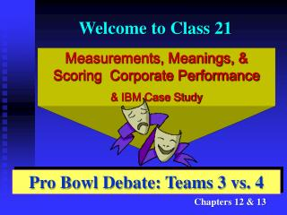 Measurements, Meanings, & Scoring  Corporate Performance & IBM Case Study