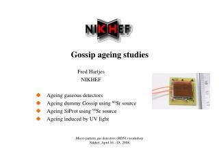 Gossip ageing studies