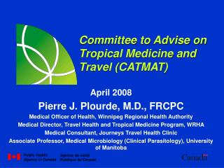 Committee to Advise on Tropical Medicine and Travel (CATMAT)