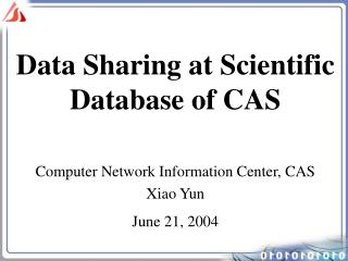 Data Sharing at Scientific Database of CAS