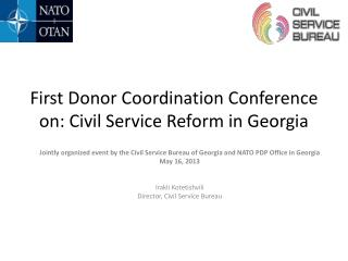 First Donor Coordination Conference on: Civil Service Reform in Georgia