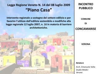 """Legge Regione Veneto N. 14 del 08 luglio 2009   """"Piano Casa"""""""