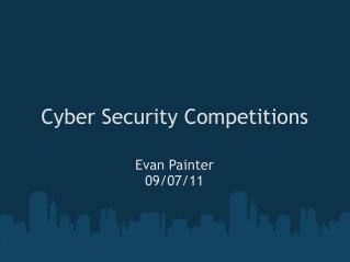 Cyber Security Competitions