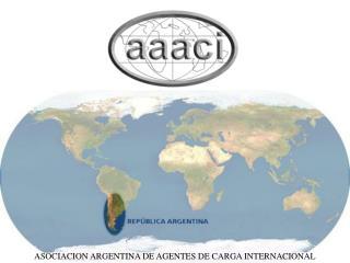 ASOCIACION ARGENTINA DE AGENTES DE CARGA INTERNACIONAL