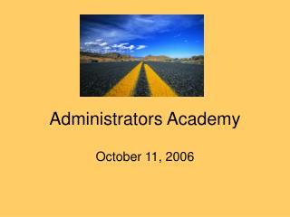 Administrators Academy