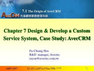 Chapter 7 Design & Develop a Custom Service System, Case Study: AvecCRM