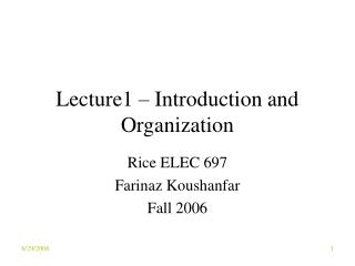 Lecture1 – Introduction and Organization