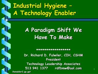 Industrial Hygiene –  A Technology Enabler