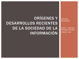 Orígenes y desarrollos recientes de la sociedad de la información