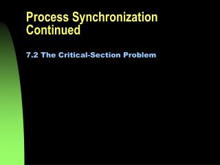 Process Synchronization Continued