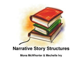Narrative Story Structures