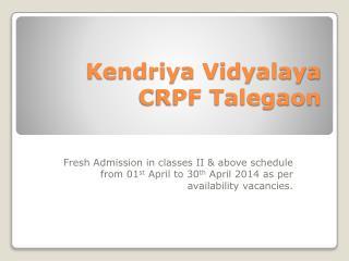 Kendriya Vidyalaya CRPF Talegaon