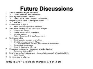 Future Discussions