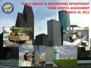 PUBLIC WORKS & ENGINEERING  DEPARTMENT CORE SERVICE ASSESSMENT MARCH 10, 2011