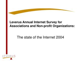 Leverus Annual Internet Survey for Associations and Non-profit Organizations: