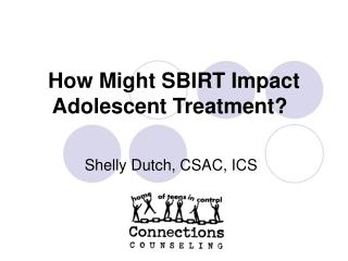 How Might SBIRT Impact Adolescent Treatment?