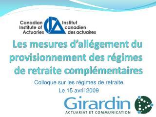 Les mesures d'allégement du provisionnement des régimes de retraite  complémentaires