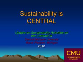 Sustainability is CENTRAL
