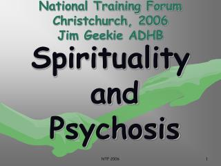 National Training Forum Christchurch, 2006 Jim Geekie ADHB