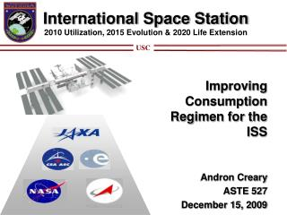 International Space Station 2010 Utilization, 2015 Evolution & 2020 Life Extension