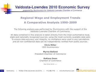 Valdosta-Lowndes 2010 Economic Survey prepared by Illuminomics for Valdosta-Lowndes Chamber of Commerce