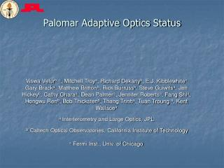 Palomar Adaptive Optics Status