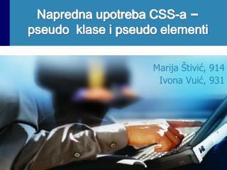Napredna upotreba CSS-a  –  pseudo klase i pseudo elementi
