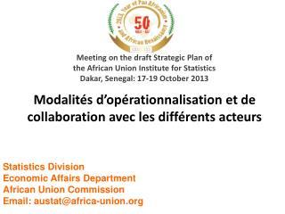 Modalités d'opérationnalisation et de collaboration avec les différents acteurs