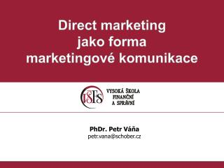 Direct marketing jako forma marketingové komunikace