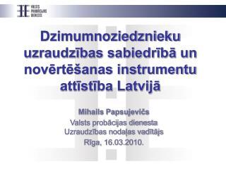Dzimumnoziedznieku uzraudzības sabiedrībā un novērtēšanas instrumentu attīstība Latvijā