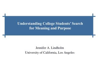 Jennifer A. Lindholm University of California, Los Angeles