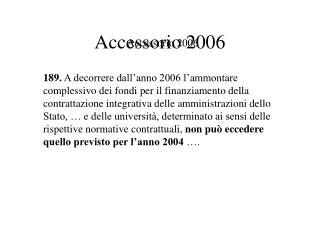 Accessorio 2006