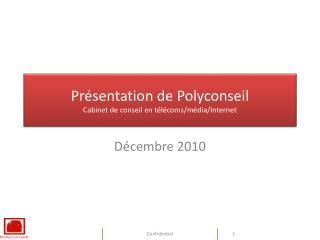 Présentation de Polyconseil Cabinet de conseil en télécoms/média/Internet