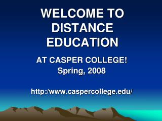 WELCOME TO DISTANCE EDUCATION
