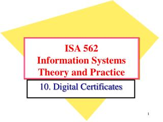 ISA 562 Information Systems Theory and Practice