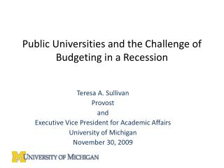 Public Universities and the Challenge of  Budgeting in a Recession