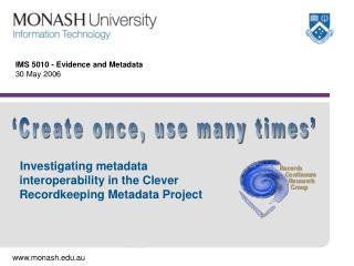 IMS 5010 - Evidence and Metadata 30 May 2006