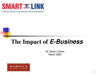 The Impact of  E-Business