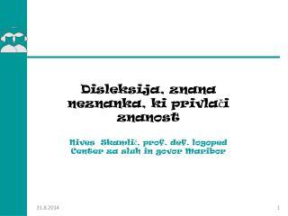 Disleksija, znana neznanka, ki privlači znanost