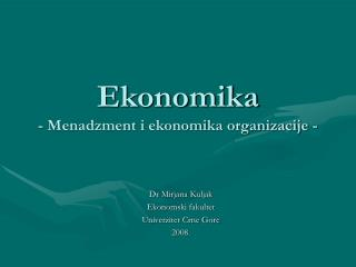 Ekonomika - Menadzment i ekonomika organizacije -
