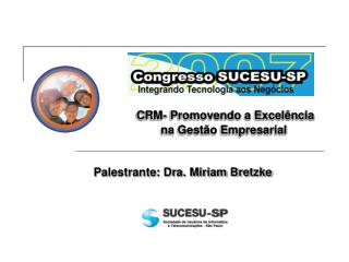 CRM-  Promovendo a Excelência na Gestão Empresarial