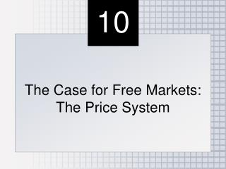 The Case for Free Markets: The Price System