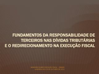 Artigo  135 do CTN Portaria  PGFN 180/2010 Parecer PGFN/CRJ/CAT 55/2009
