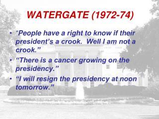 WATERGATE (1972-74)