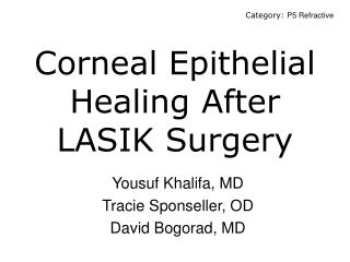 Corneal Epithelial Healing After LASIK Surgery