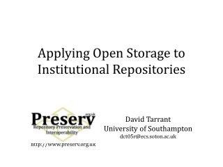 Applying Open Storage to Institutional Repositories