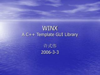 WINX A C++ Template GUI Library