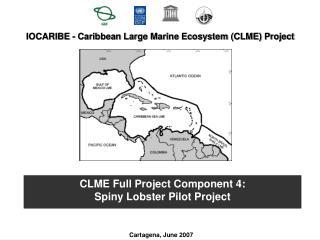 IOCARIBE - Caribbean Large Marine Ecosystem (CLME) Project